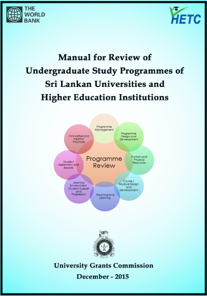 Manual for Review of Undergraduate Study Programmes of Sri Lankan Universities and Higher Education Institutions